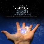Touch the Invisible Sky